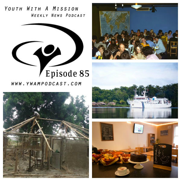 YWAM Podcast Episode 85