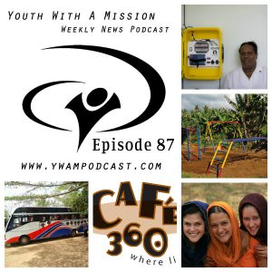 YWAM Podcast 087